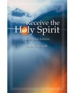 Receive the Holy Spirit: Expanded Edition