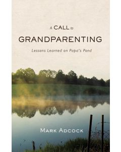 A Call to Grandparenting