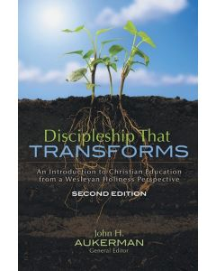 Discipleship That Transforms: Second Edition