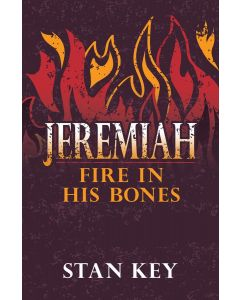 Jeremiah: Fire in his bones