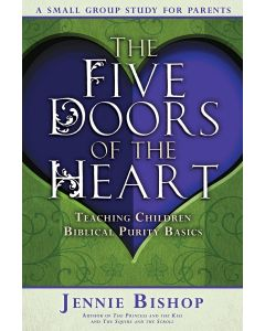 The Five Doors of the Heart: Parent Study Guide