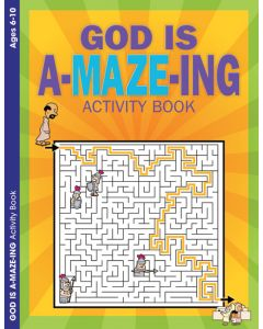 Coloring & Activity Book - GOD is A-MAZE-ING