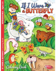 Coloring Activity Book / If I Was a Butterfly