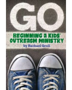 Go: Beginning a Kids Outreach Ministry