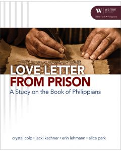 Love Letter from Prison — A Study on the Book of Philippians