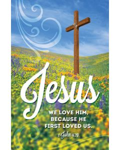 Postcard - All Occasion, Jesus We Love Him because He first loved us