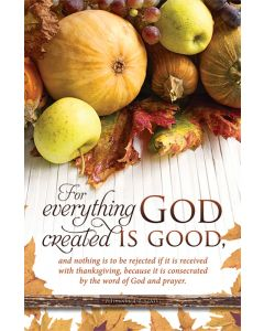 Thanksgiving Bulletin / For everything God created is Good