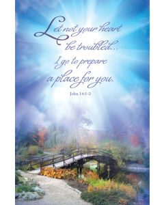 Funeral Bulletin - Let not your heart be troubled...