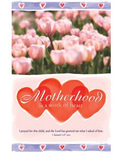 Mother's Day Bulletin / Motherhood is a work of heart