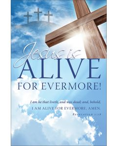 Easter Bulletin - Jesus is alive for evermore!