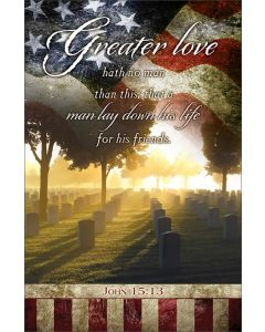 Memorial Day Bulletin - Greater love hath no man than this