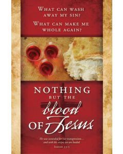 Communion Bulletin - Nothing but the blood of Jesus