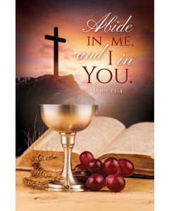 Communion Bulletin - Abide in Me and I in you