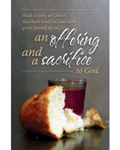 Communion Bulletin - an offering and a sacrafice