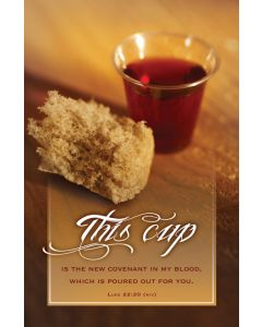 Bulletin | Communion | This cup is the new covenant…