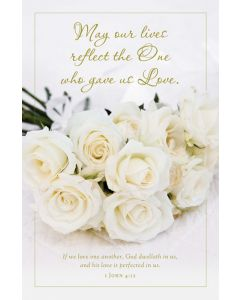 Wedding Bulletin - May our lives reflect the One who gave us Love