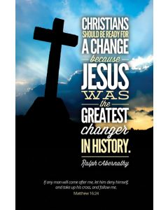 General Worship Bulletin / Jesus was the greatest changer in history