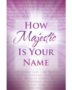 General Worship Bulletin - How Majestic Is Your Name