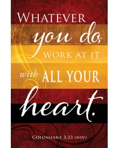 General Worship Bulletin - Whatever you do, work at it with all your Heart