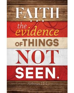 General Worship Bulletin - Faith, the Evidence of Things Not Seen