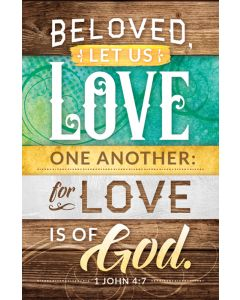 General Worship Bulletin - Beloved, Let Us Love One Another
