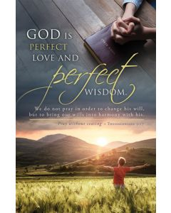 General Worship Bulletin - God is Perfect Love and Perfect Wisdom