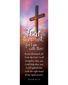 Bookmark - Fear thou not; for I am with thee
