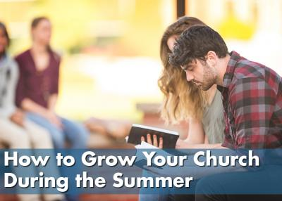 How to grow your church during the summer