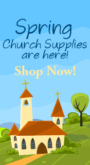 Spring Church Supplies are here!