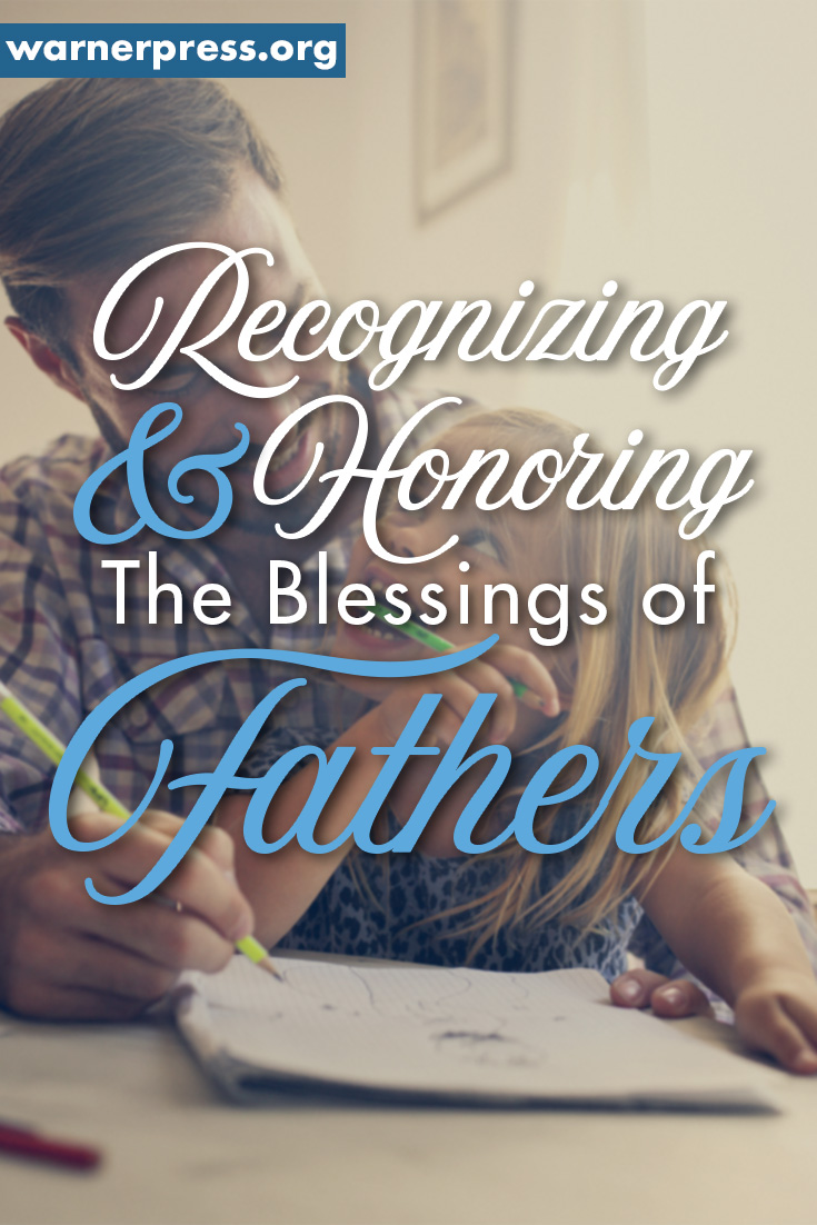 Honoring and blessing our fathers on Father's Day