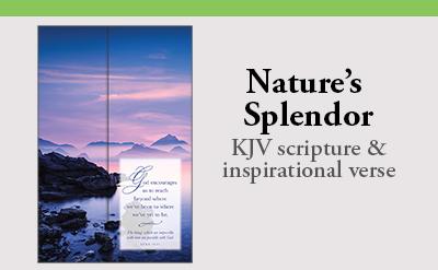 Nature's Splendor Bulletin Subscription uses KJV scripture and inspirational verse