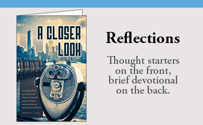 Reflections Bulletins have thought starters on the front and devotionals on the back